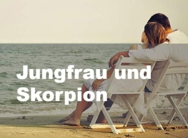 Jungfrau Und Skorpion Passt Das