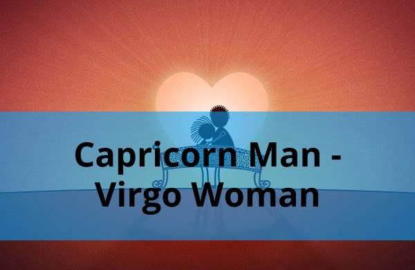 Capricorn Man - Virgo Woman: Love Compatibility